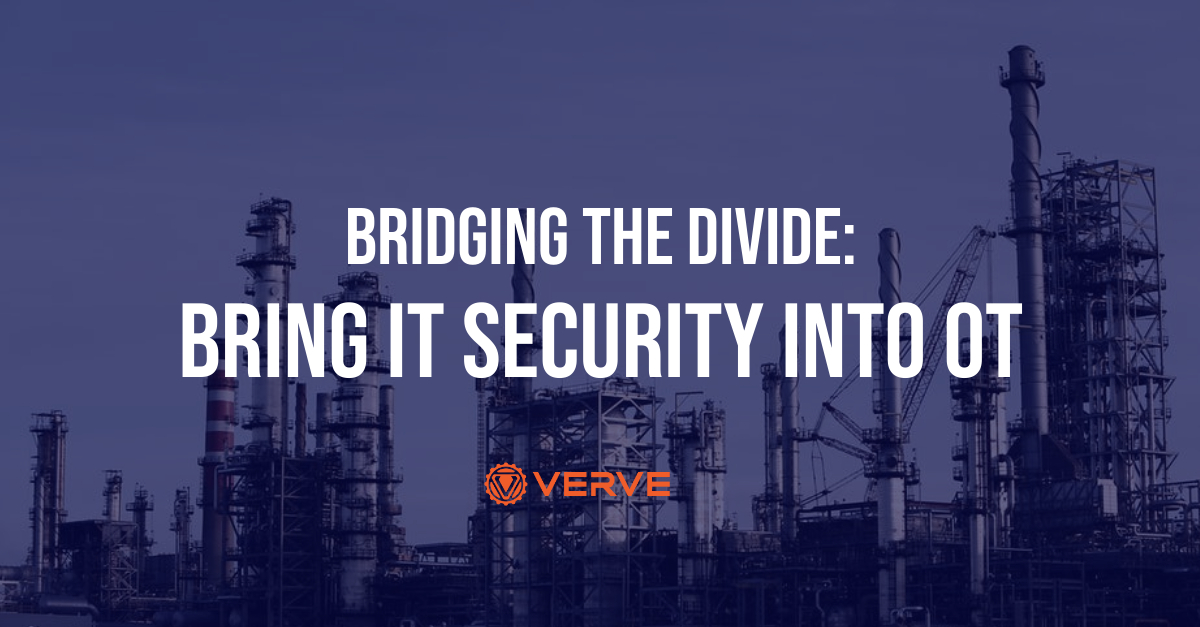 Bridging the Divide: Bring IT Security into OT